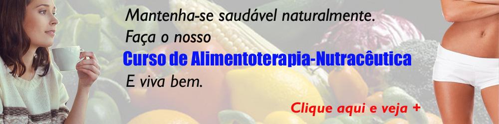 Clique em cima da foto e veja mais informações sobre o Curso de Alimentoterapia-Nutracêutica